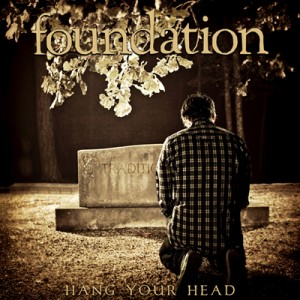 foundation-hang-your-head